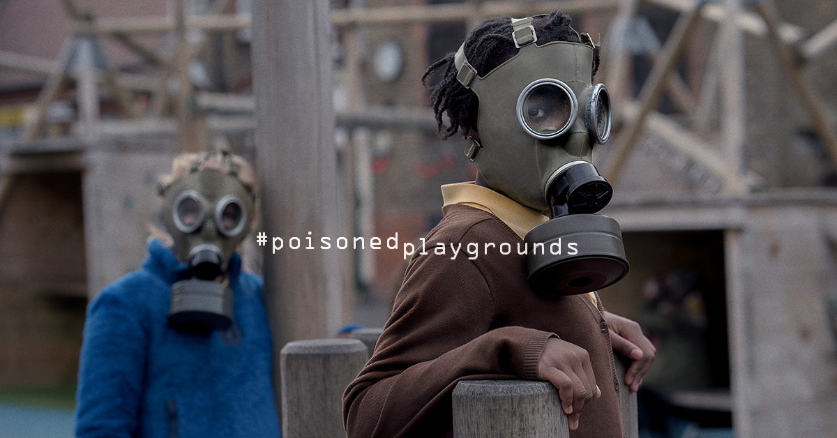 Children should not have to play in Poisoned Playgrounds